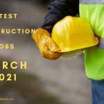 CIVIL ENGINEERING AND construction jobs MARCH 2021